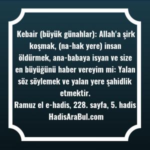 Kebair (büyük günahlar): Allah'a şirk ... hadisi