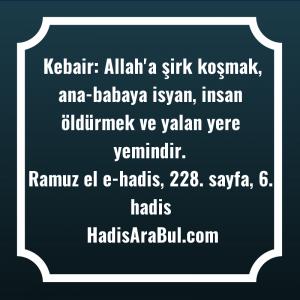 Kebair: Allah'a şirk koşmak, ana-babaya ... hadisi
