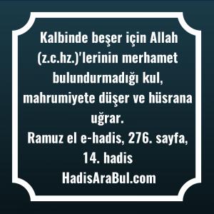 Kalbinde beşer için Allah (z.c.hz.)'lerinin ... hadisi şerifi