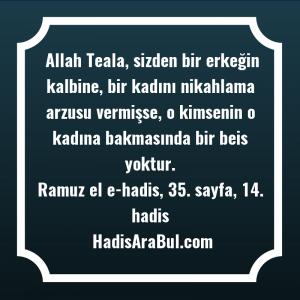 Allah Teala, sizden bir erkeğin ... ile başlayan hadis