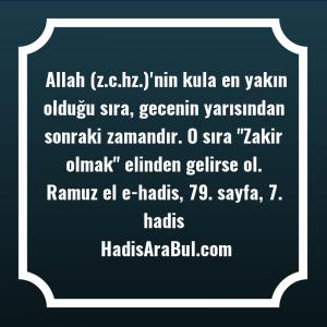 Allah (z.c.hz.)'nin kula en yakın ... hadisi şerifi